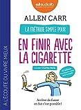 La méthode simple pour en finir avec la cigarette - Arrêter de fumer en fait c'est possible !: Livre audio 1 CD MP3 - Audiolib - 13/09/2017