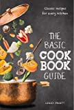 Best Basic Cookbooks - The Basic Cookbook Guide: Classic Recipes for Every Review