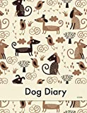 Dog Diary: Dog Diary So You Can Log Your Dogs Name & Family's Name The Breeder Birthday You Can Also Log Insurance Details Any Operations Health Issue's After Care & Lots More