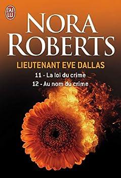 Paperback La loi du crime - Au nom du crime (11 - 12) (Lieutenant Eve Dallas) (French Edition) [French] Book