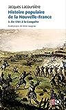 Histoire Populaire de la Nouvelle-France V 02 de 1701 a la Conque