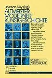 Altmeister moderner Kunstgeschichte.