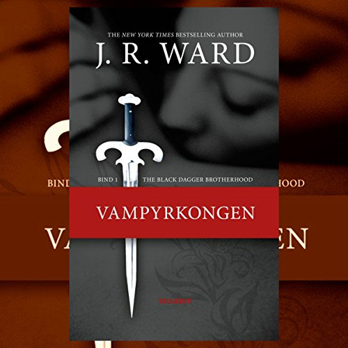 Vampyrkongen (The Black Dagger Brotherhood 1) cover art
