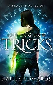 Old Dog, New Tricks (Black Dog Book 3)