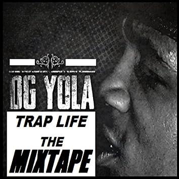 Trap Life The Mixtape
