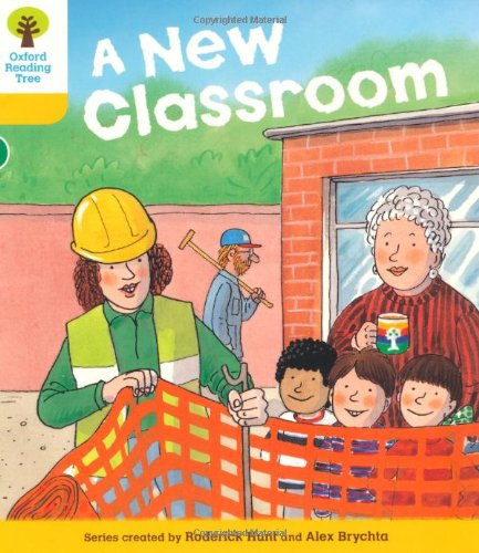 Oxford Reading Tree: Level 5: More Stories B: A New Classroom