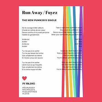 Run Away ( Valentines Song )