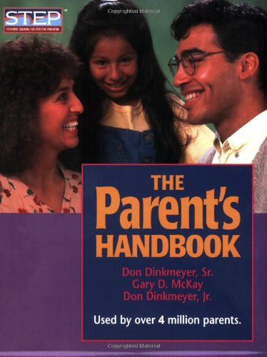 The Parent's Handbook: Systematic Training for Effective Parenting