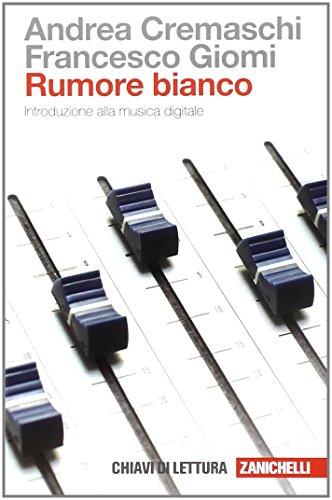Pagine: 192 Autore: Cremaschi Andrea Giomi Francesco Soggetto: Musica digitale Collana: Chiavi di lettura