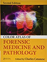 Color Atlas of Forensic Medicine and Pathology