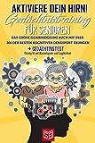 Aktiviere dein Hirn! Gedächtnistraining für Senioren: Das große Gehirnjogging Buch mit über 300 der besten kognitiven Denksport Übungen + GEDÄCHTNISTEST - Geistig fit mit Knobelspiele und Logikrätsel