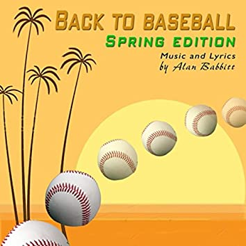 Back to Baseball (Spring Edition)