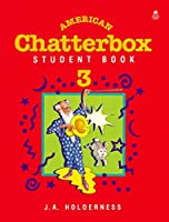 American Chatterbox: Student Book 3 (American Chatterbox 3)