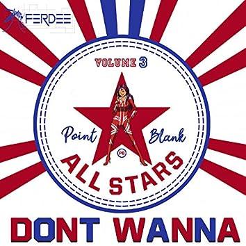 Don't Wanna (CODE BLUE Remix)
