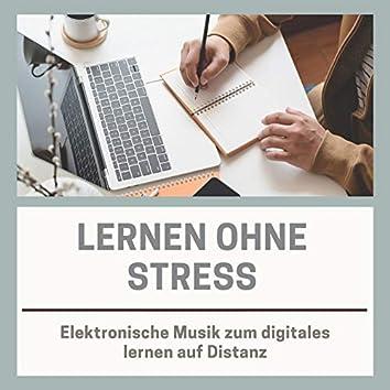 Lernen ohne Stress: Elektronische Musik zum digitales lernen auf Distanz