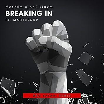 Breaking In (Feat. MACTurnUp) [Bro Safari Remix]