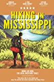 Hiking in Mississippi: Hiking Log Book for Local Backyard Trails | Walking, Hiking and Backpacking Adventures | Outdoor Activity Journal for Hikers