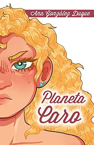 Planeta Caro (El club de los raritos nº 2) de Ana González Duque