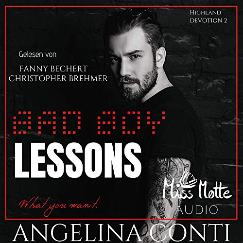 Bad Boy LESSONS. What you want Titelbild