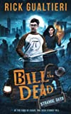 Strange Days (Bill of the Dead)
