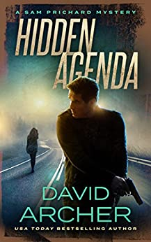 Hidden Agenda - A Sam Prichard Mystery by [David Archer]