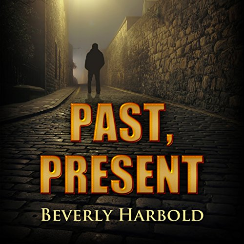 Past, Present audiobook cover art