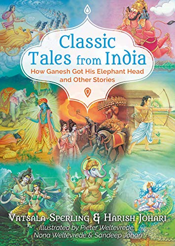 Classic Tales from India: How Ganesh Got His Elephant Head and Other Stories (English Edition)