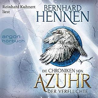 Der Verfluchte     Die Chroniken von Azuhr 1              By:                                                                                                                                 Bernhard Hennen                               Narrated by:                                                                                                                                 Reinhard Kuhnert                      Length: 18 hrs and 54 mins     Not rated yet     Overall 0.0