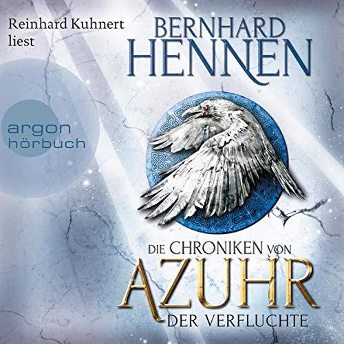 Der Verfluchte     Die Chroniken von Azuhr 1              Autor:                                                                                                                                 Bernhard Hennen                               Sprecher:                                                                                                                                 Reinhard Kuhnert                      Spieldauer: 18 Std. und 54 Min.     409 Bewertungen     Gesamt 4,6