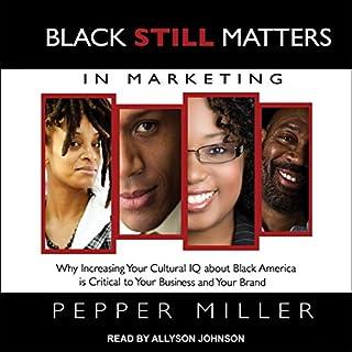 Black Still Matters in Marketing cover art