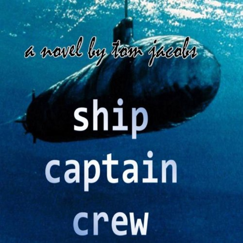 Ship Captain and Crew audiobook cover art