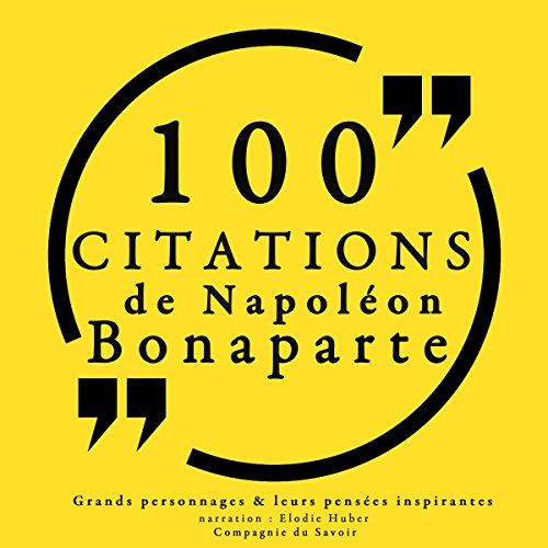 100 citations de Napoléon Bonaparte audiobook cover art