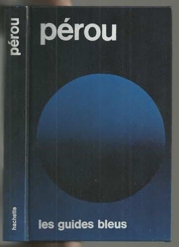 Pérou : La Paz (Les Guides bleus)