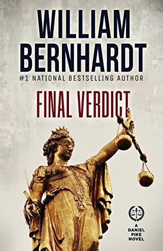 Final Verdict: 6 (Daniel Pike Legal Thriller Series)