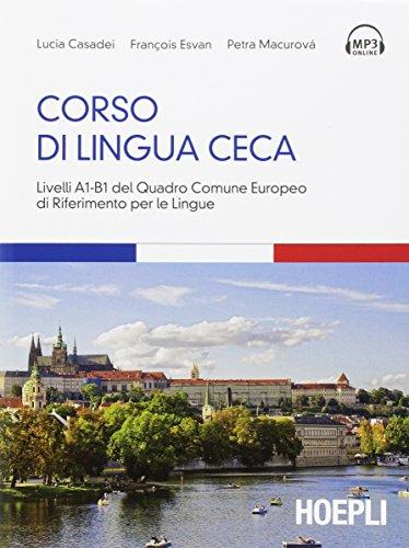 Corso di lingua ceca. Livelli A1-B1 del quadro comune europeo di riferimento per le lingue