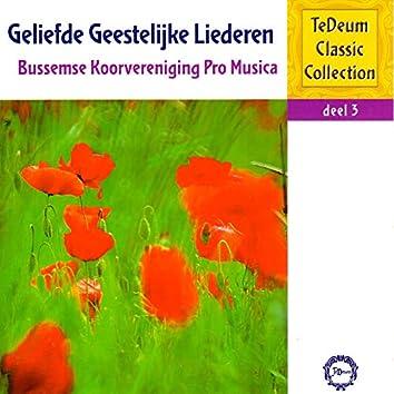 Te Deum Classic Collection, Deel 3: Geliefde Geestelijke Liederen