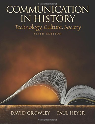 Communication in History: Technology, Culture, Society (6th Edition) (100 Cases)