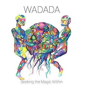 Seeking the Magic Within