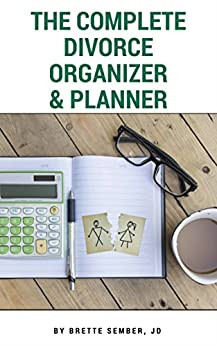 The Complete Divorce Organizer & Planner by [Brette Sember JD]