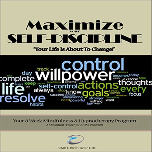 Maximize Your Self Discipline: Scripts & Instructions for Self Hypnosis audiobook cover art