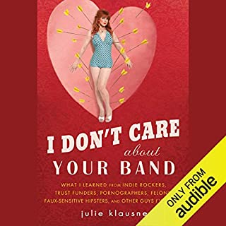 I Don't Care about Your Band audiobook cover art