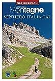 Sentiero Italia CAI. Con Carta geografica ripiegata