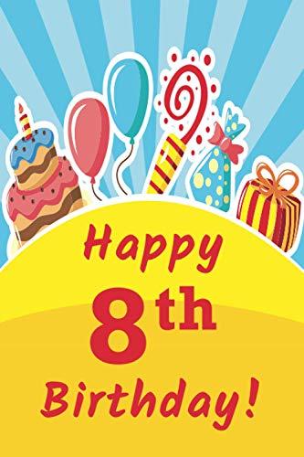 Happy 8th Birthday: Fun Birthday Card Alternative Gift Idea for Boys and...
