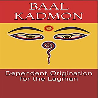 Dependent Origination for the Layman cover art