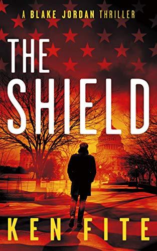 The Shield: A Blake Jordan Thriller (The Blake Jordan Series Book 6)