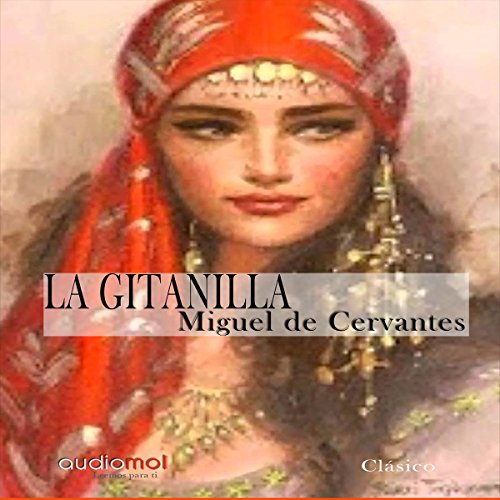 La gitanilla [The Little Gypsy] audiobook cover art