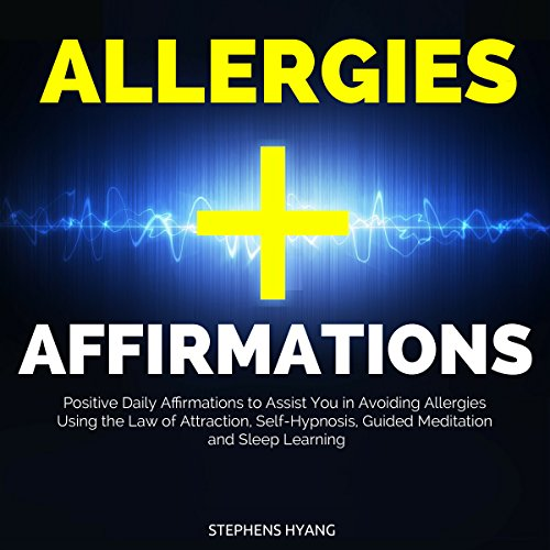 Allergies Affirmations audiobook cover art