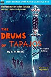 The Drums of Tapajos, Illustrated Edition (Lost World-Lost Race Classics) (Volume 15)