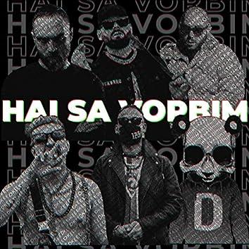 Hai să vorbim (feat. Feoctist, NOSFE, Keed, Domnul Udo & Shineva 23)