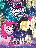 My Little Pony - Langt fra Equestria - Pinkie Pie træder frem (Danish Edition)
